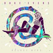 Duke Evers: Velvet Hips