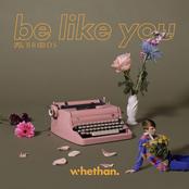 Be Like You (feat. Broods) - Single