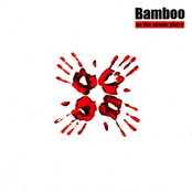 Bamboo: As the Music Plays the Band