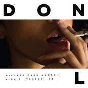 Mixtape Caro Vapor - Vida e Veneno de Don L