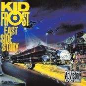 Kid Frost: East Side Story