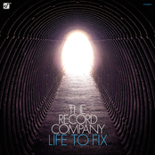 The Record Company: Life To Fix