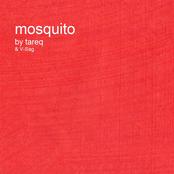 Mosquito Remixes