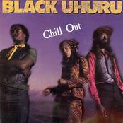 Black Uhuru: Chill Out