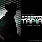 Roberto Tapia: El Corrido del Niño