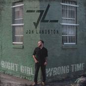Jon Langston: Right Girl Wrong Time