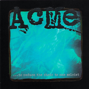 Acme: ...To Reduce The Choir To One Soloist