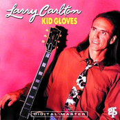 Larry Carlton: Kid Gloves