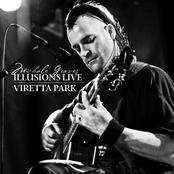 Michael Graves: Illusions Live - Viretta Park