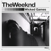 Wicked Games (Explicit Version)
