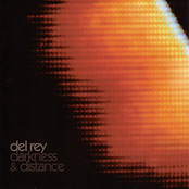 Del Rey: Darkness & Distance
