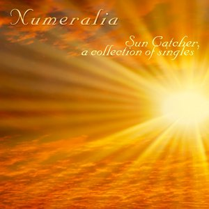 Sun Catcher, a Collection of Singles