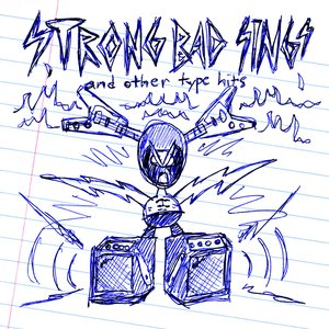 Strong Bad Sings and Other Type Hits
