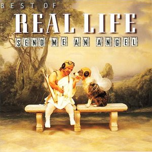 Send Me an Angel: The Best of Real Life