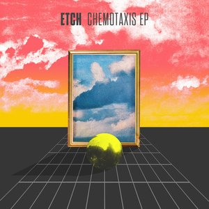 Chemotaxis - EP