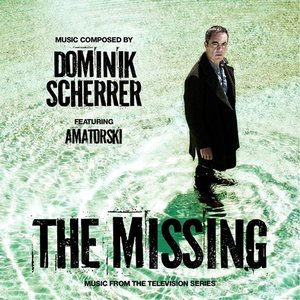 The Missing (Original Television Soundtrack)