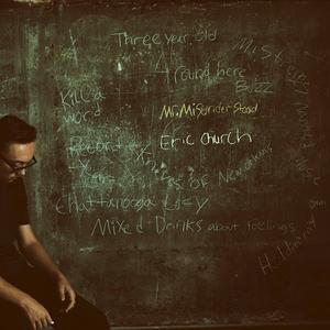 Eric Church - Mr. Misunderstood