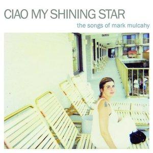 Ciao My Shining Star