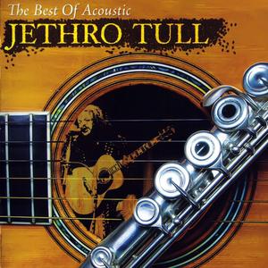Jethro Tull - The Best of Acoustic (2007) - Zortam Music