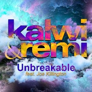 Unbreakable (feat. Joe Killington) - Single
