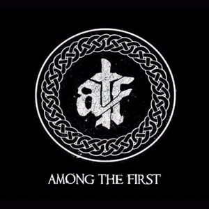 Among the First