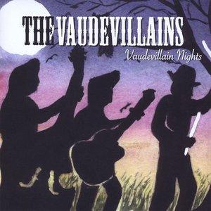 Vaudevillain Nights
