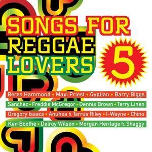 Songs for Reggae Lovers Vol. 5