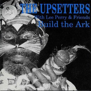 Build the Ark: Lee Perry & Friends