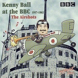 Kenny Ball at the BBC 1957-1962 the Airshots