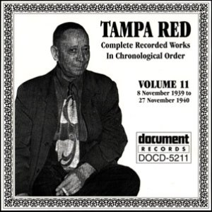 Tampa Red Vol. 11 1939-1940