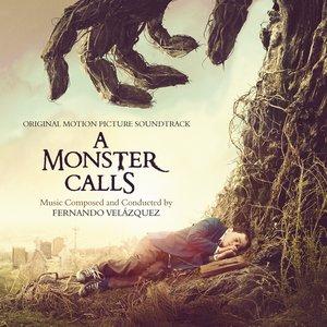 A Monster Calls (Original Motion Picture Soundtrack)