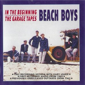In The Beginning / The Garage Tapes