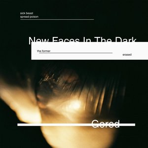 Gored / New Faces In The Dark - Single