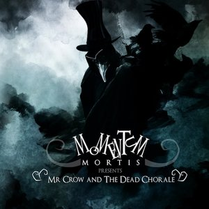 Mr Crow And The Dead Chorale