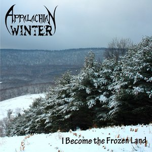 I Become The Frozen Land