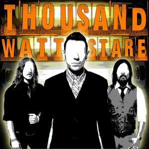 Thousand Watt Stare - EP