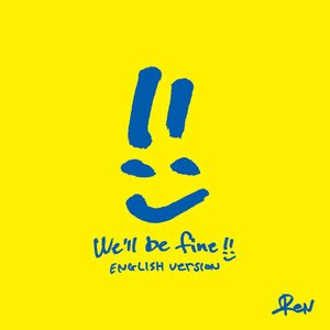 We'll be fine (English Version)