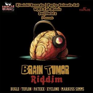Brain Tumor Riddim