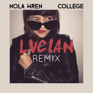 College (Lucian Remix)