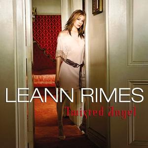 Leann Rimes - Twisted Angel - Lyrics2You