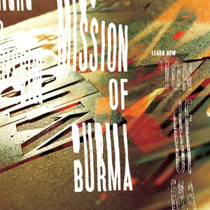 Learn How: The Essential Mission of Burma