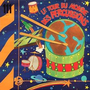 Le Tour Du Monde Des Percussions