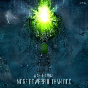 More Powerful than God