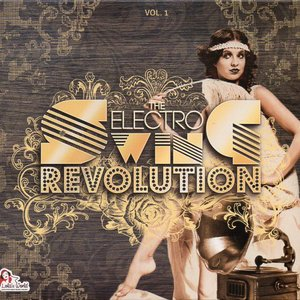 The Electro Swing Revolution