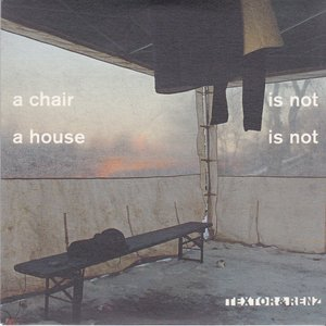 A Chair Is Not A Chair A House Is Not A Home
