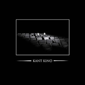 We Are Kant Kino - You Are Not