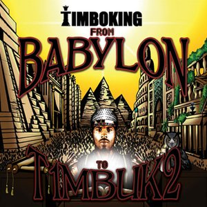 From Babylon to T1mbuk2