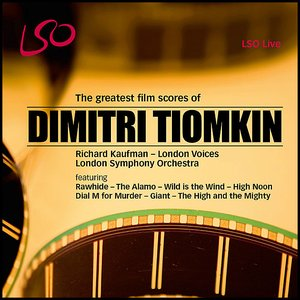 Dimitri Tiomkin - The Greatest Film Scores