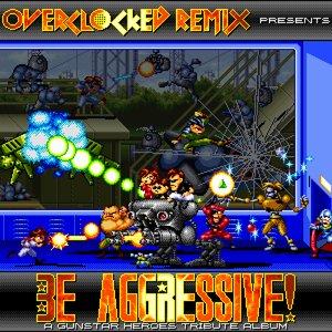 Be Aggressive!: A Gunstar Heroes Tribute Album