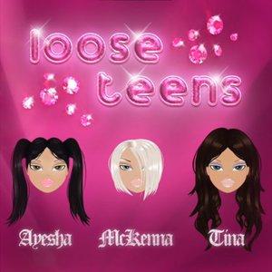 Loose Teens